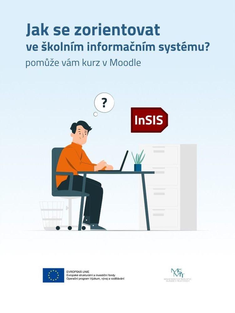 Zorientujte se v InSISu. Pusťte si instruktážní video